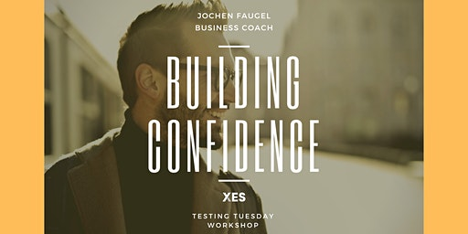 Testing Tuesday - Workshop: Building Confidence