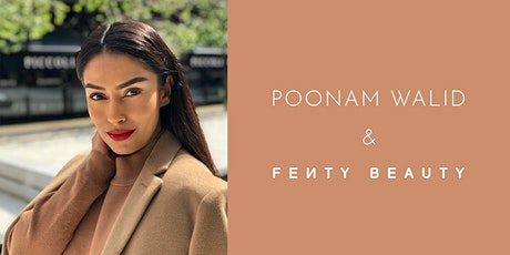 Style Masterclass with Poonam Walid and Fenty Beauty tickets