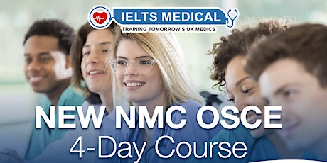 NMC OSCE Preparation London hospital training - 4 day course (April) tickets