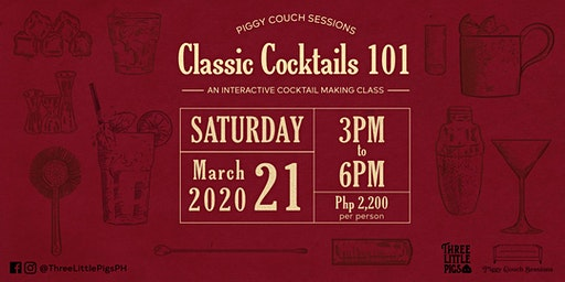 Piggy Couch Sessions: Classic Cocktails 101