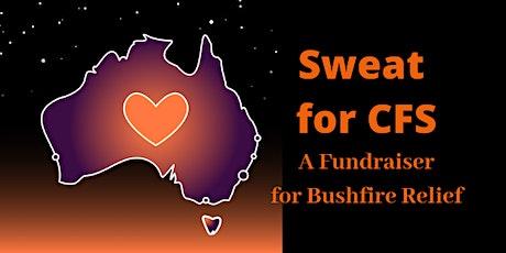 Sweat fo CFS-A Fundraiser for Bushfire Relief tickets