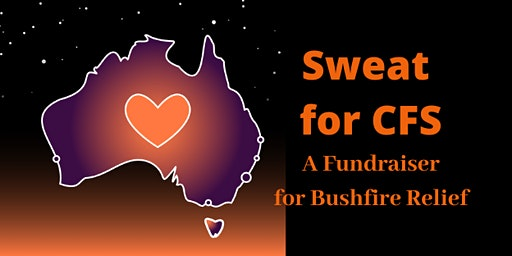 Sweat fo CFS-A Fundraiser for Bushfire Relief