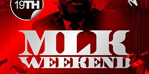 MLK Weekend