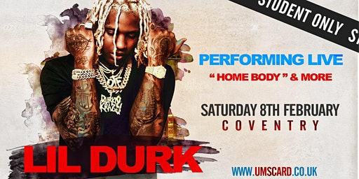 UMS PRESENTS - LIL DURK LIVE AT COVENTRY EMPIRE