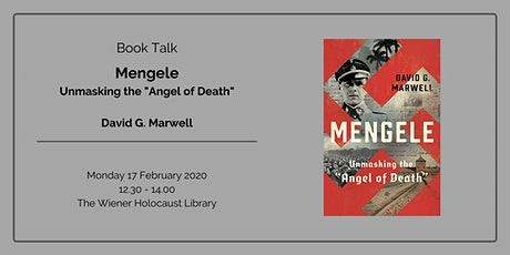 "Book Talk: Mengele: Unmasking the ""Angel of Death"" tickets"