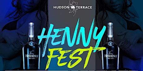 Henny Fest @ Hudson Terrace tickets