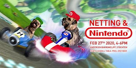 Netting & Nintendo tickets