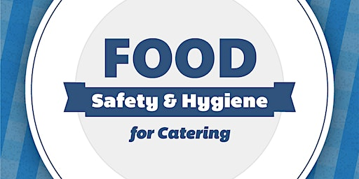 Level 2 Food Hygiene food safety for catering