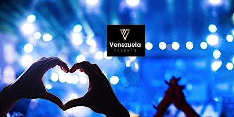 Venezuela Talents. ( EL EVENTO QUEDA SUSPENDIDO HASTA NUEVO AVISO POR LA PANDEMIA ANUNCIADA ( CORONAVIRUS ) tickets