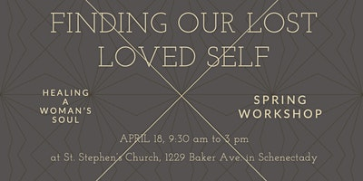 Finding Our Lost Loved Self - HAWS Spring Workshop