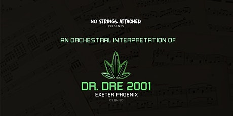 An Orchestral Rendition of Dr. Dre: 2001 - Exeter tickets