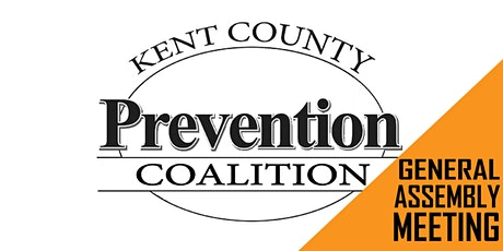 Kent County Prevention Coalition January General Assembly Meeting tickets