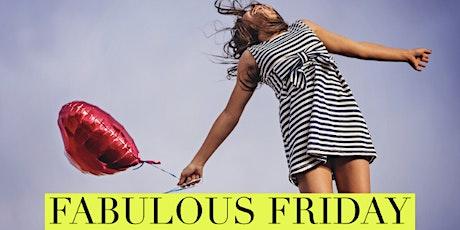 Fabulous Friday! tickets