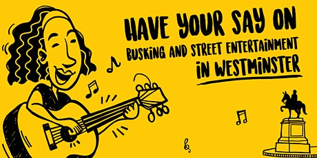 Westminster Busking and Street Entertainment Policy Q&A Session tickets