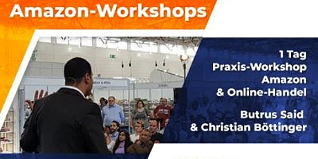AMAZON WORKSHOP Verkauf Seminar - AMAZON FBA in Stuttgart Tickets