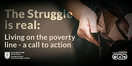 The Struggle is Real: Living on the Poverty Line - a call to action  tickets