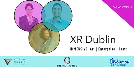 XR Dublin by Digital Hub - Immersive Technology in Manufacturing tickets