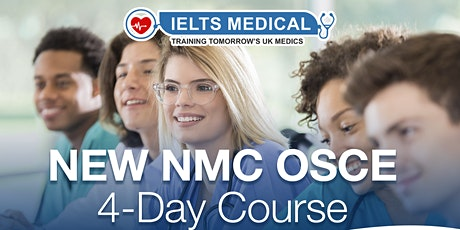 NMC OSCE Preparation London hospital training - 4 day course (May) tickets