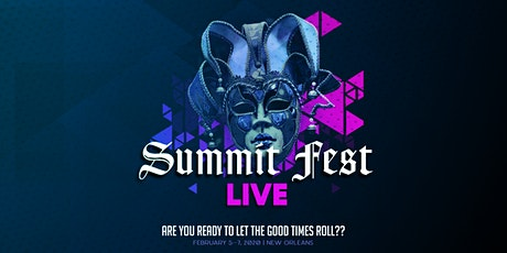 Summit FEST Live in New Orleans tickets