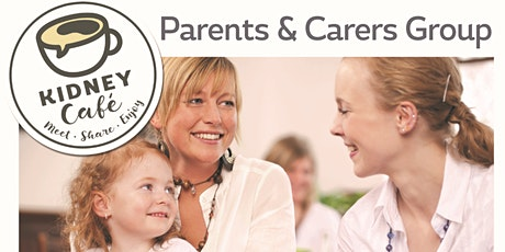 Kidney Cafe - Parents & Carers Group - Cardiff tickets