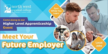 Meet Your Future Employer - Higher Level Apprenticeships tickets