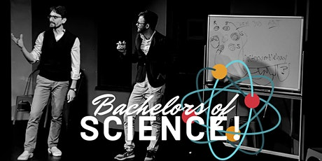 THE SURE THING: Bachelors of Science, Chemical Imbalance, DeLorean, Frankenstein's Mind (Improv/Comedy) tickets