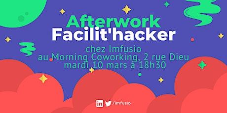 """Afterwork """"Facilit'hacker"""" 2020 billets"""