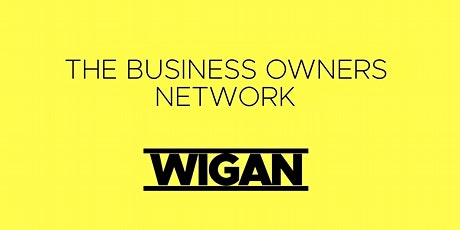 The Business Owners Network (Wigan) tickets