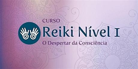 Curso Reiki Nível 1 - O Despertar da Consciência ingressos