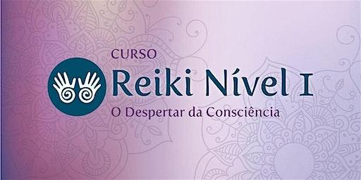 Curso Reiki Nível 1 - O Despertar da Consciência