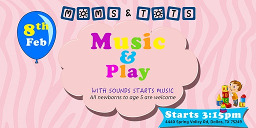 Moms and Tots: Music and Play