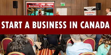 Start A Business In Canada Seminar tickets