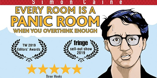 Simon Caine: Every Room Becomes a Panic Room When You Overthink Enough