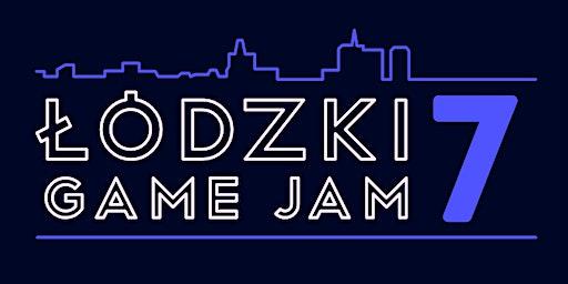 Łódzki Game Jam 7 - LISTA REZERWOWA