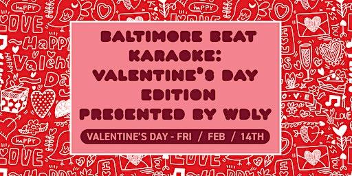 WDLY Presents: Beat Karaoke (Valentine's Day)