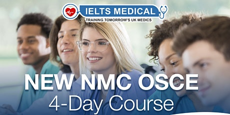 NMC OSCE Preparation London hospital training - 4 day course (July) tickets