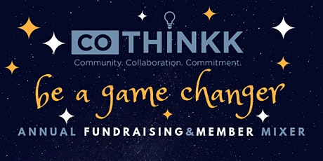 Be A Game Changer: CoThinkk Mixer 2020 tickets