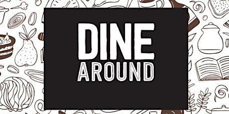 [WELL] February Dine Around tickets