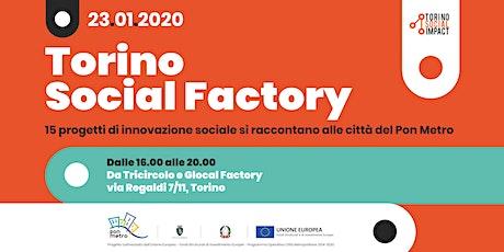 Torino Social Factory, 15 progetti di innovazione sociale per le periferie biglietti