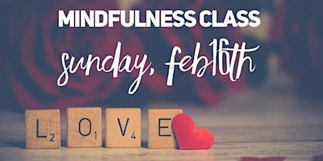 Mindfulness Class  L.O.V.E. tickets