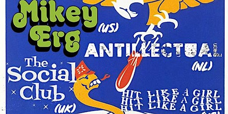 TTW and BS present Mikey Erg Band, Antillectual, The Social Club, Hit Like A Girl tickets