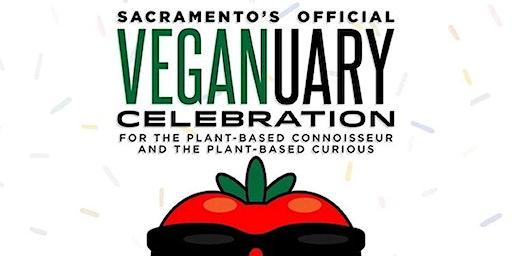 Sacramento's Official Veganuary Celebration