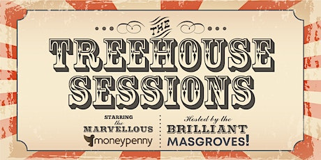 The Treehouse Sessions tickets