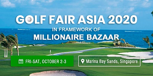 Golf Fair Asia 2020 as a sector of Millionaire Bazaar