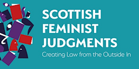 Scottish Feminist Legal Judgments Project tickets