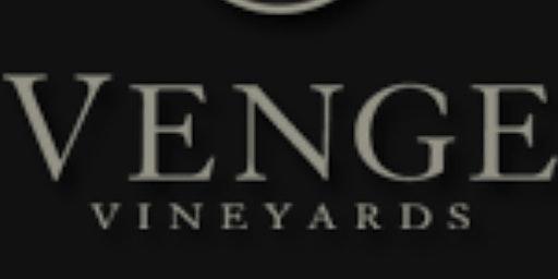 Spotlight Wine Tasting featuring Venge Vineyards