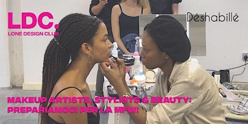 Make Up Artists, Stylists e Beauty: Prepariamoci per la MFW!