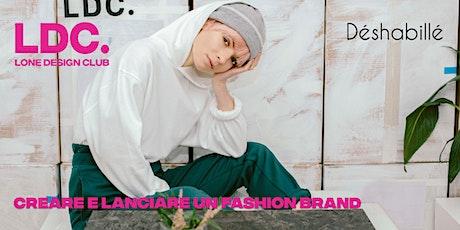Creare e Lanciare un Fashion Brand biglietti
