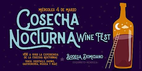 Cosecha Nocturna Wine Fest entradas