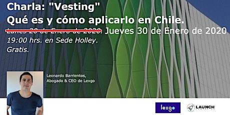 Vesting en Chile entradas